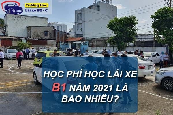 Thắc mắc về học phí lái xe B1 năm 2021 là bao nhiêu?